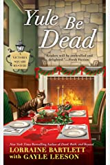 Yule Be Dead (Victoria Square Mystery Book 5) Kindle Edition