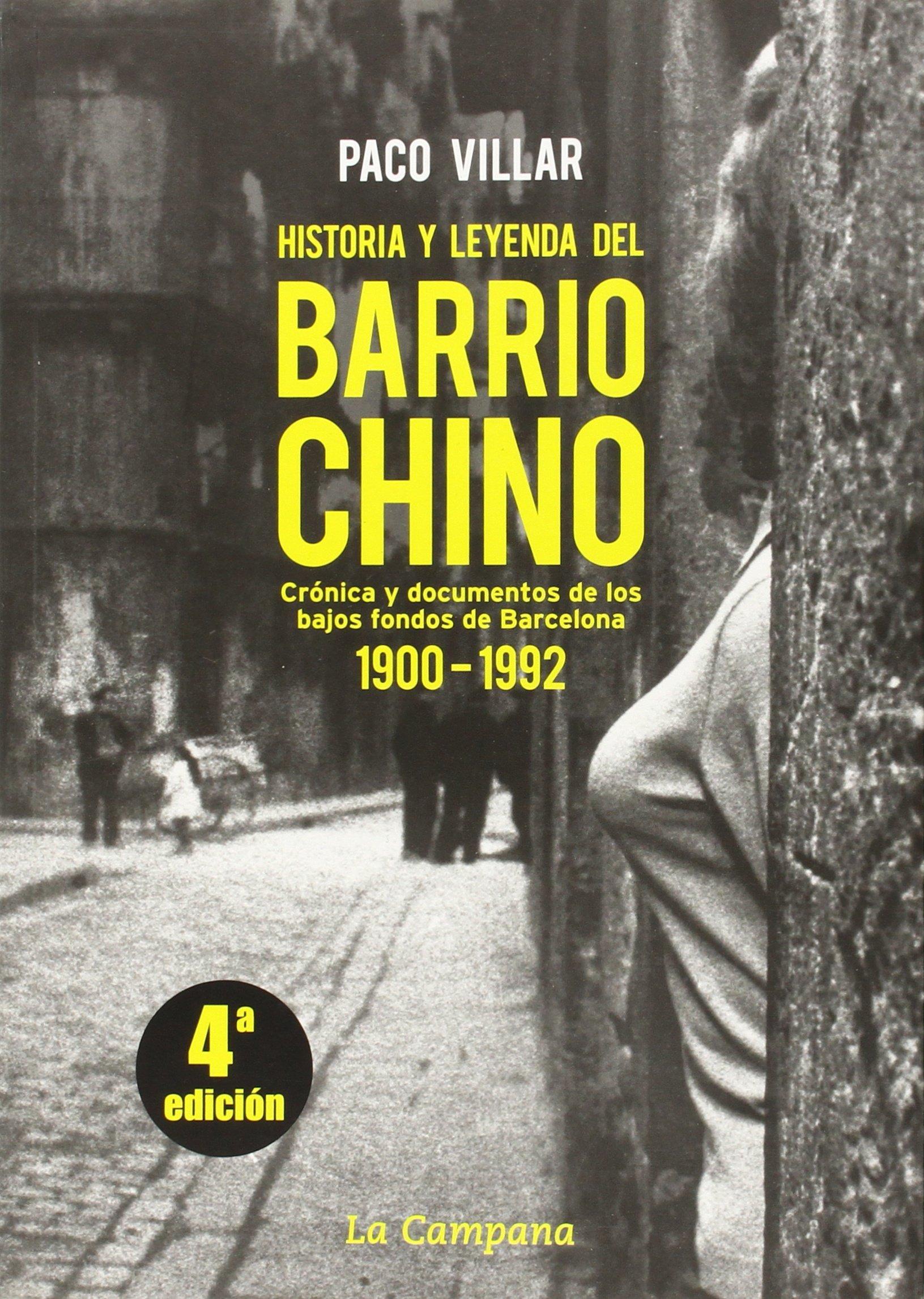 Historia y leyenda del Barrio Chino: Amazon.es: Villar, Paco: Libros