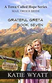 Grateful Greta (A Town Called Hope Series Book 7)
