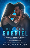 Hidden Gabriel: Formerly Winter Peril (A Frosted Game of Hearts Book 1)