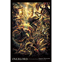 Overlord, Vol. 4 (light novel): The Lizardman Heroes (English Edition)