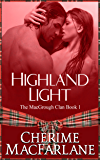 Highland Light: The MacGrough Clan Book 1