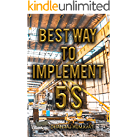 Best Way to Implement 5S (Lean Tools Book 1) (English Edition)