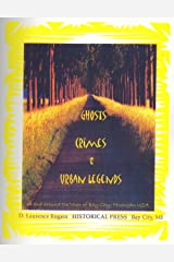 Ghosts, Crimes & Urban Legends of Bay City, Michigan Paperback