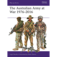 The Australian Army at War 1976–2016 (Men-at-Arms Book 526)