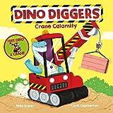 Crane Calamity (Dino Diggers)