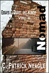 Essays in Travel and Humor Vol. 2: Nomad Kindle Edition