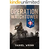Operation Watchtower: 1942 Battle for Guadalcanal (WW2 Pacific Military History Series Book 1)