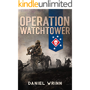 Operation Watchtower: 1942 Battle for Guadalcanal (WW2 Pacific Military History Series)