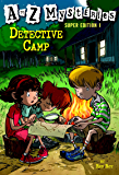 A to Z Mysteries Super Edition 1: Detective Camp (A to Z Mysteries: Super Edition series) (English Edition)