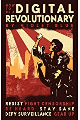How To Be A Digital Revolutionary Kindle Edition