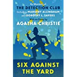 Six Against the Yard (The Detection Club)