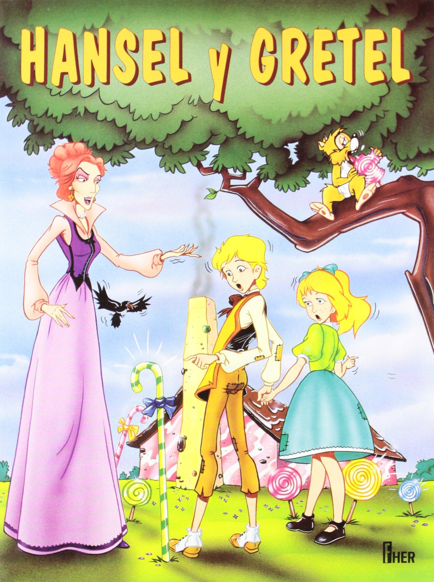 HANSEL Y GRETEL (CLASICOS DE SIEMPRE) (Spanish) Paperback