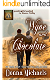 Wyne and Chocolate (Citizen Soldier Series Book 2)