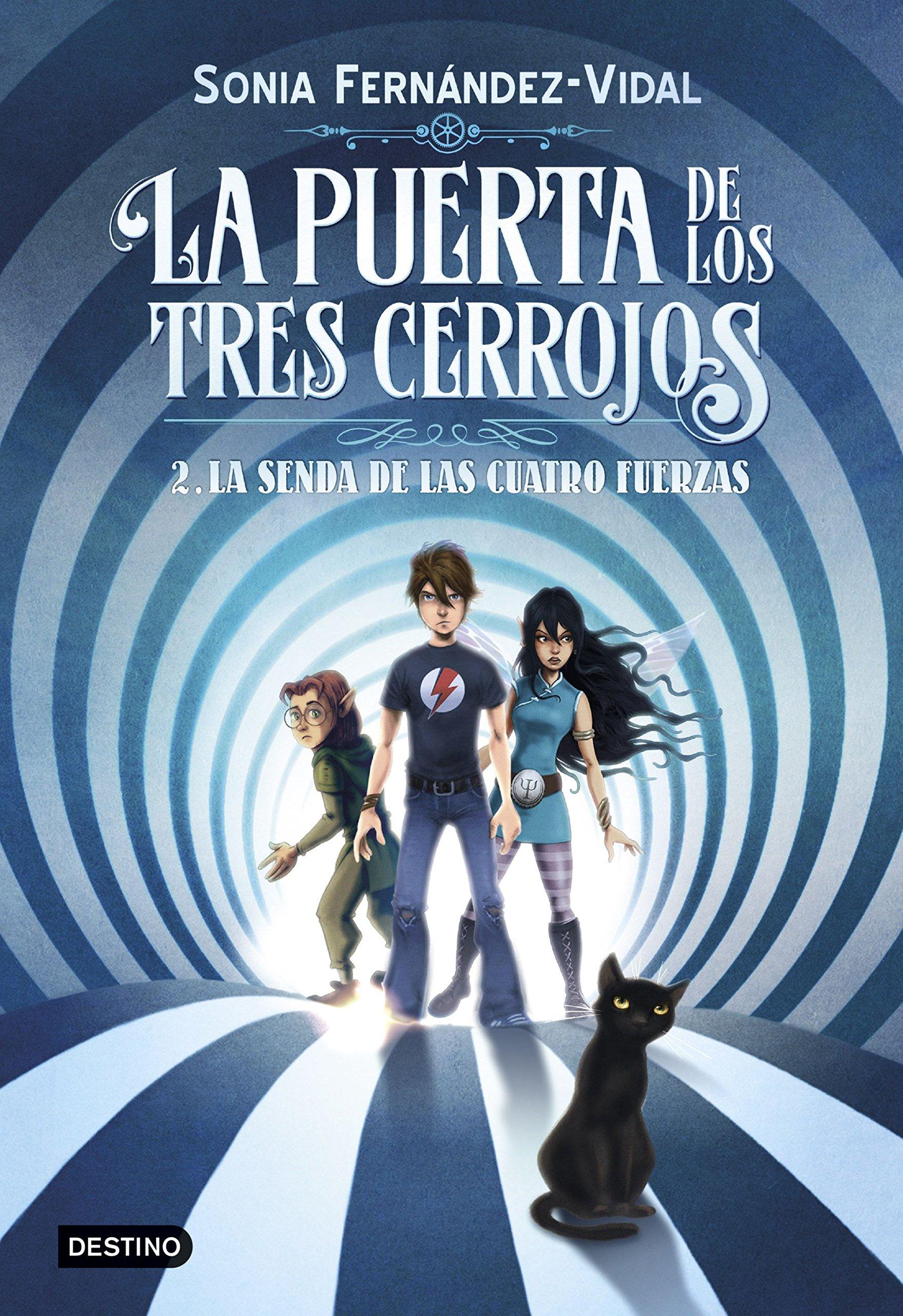 La puerta de los tres cerrojos 2. La senda de las cuatro fuerzas:  Amazon.es: Sónia Fernández-Vidal: Libros