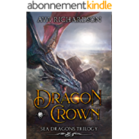 Dragon Crown (Sea Dragons Trilogy Book 2) (English Edition)