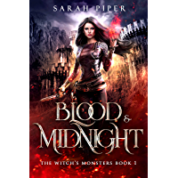 Blood and Midnight (The Witch's Monsters Book 1)