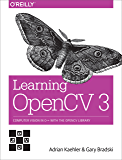 Learning OpenCV 3: Computer Vision in C++ with the OpenCV Library