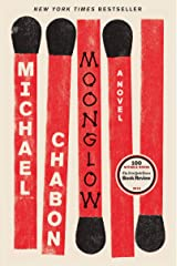 Moonglow: A Novel Kindle Edition