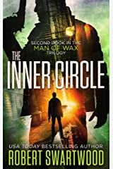 The Inner Circle (Man of Wax Trilogy Book 2) Kindle Edition