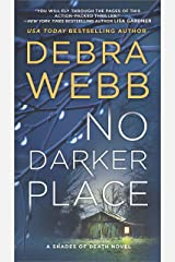 No Darker Place: A Thriller (Shades of Death Book 2) Kindle Edition