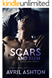 Scars and Ruin (Loose Ends Book 2)