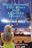 Ring Around The Rosy, Not Another Ghosty (The Mellow Summers Series Book 11)