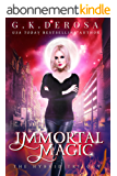 Immortal Magic: The Hybrid Trilogy Book Two (English Edition)