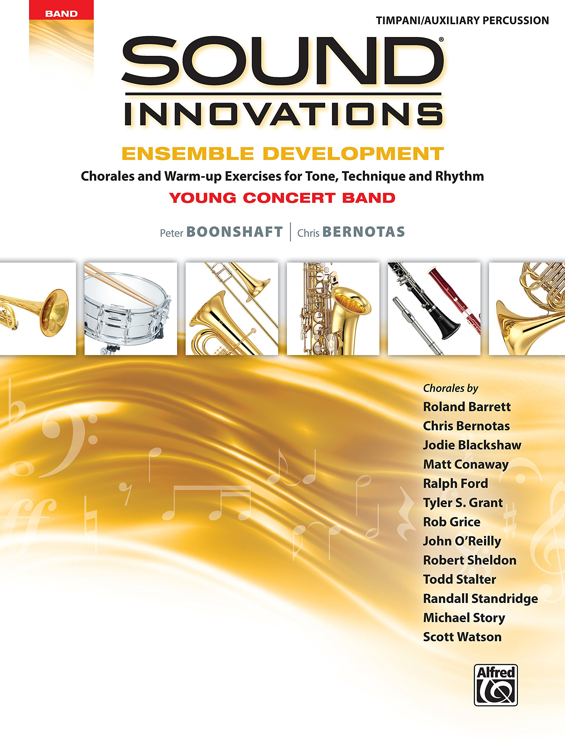 Sound Innovations for Concert Band -- Ensemble Development for Young Concert Band: Chorales and Warm-up Exercises for Tone, Technique, and Rhythm (Timpani/Auxiliary Percussion)