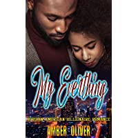 My Everything : African American Billionaire Romance