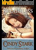 Breathless: Sexy Small Town Romance (Aspen Series Book 10)