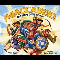 Maccabee!: The Story of Hanukkah