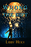 Wrong Side of the Rift (A Grape Merriweather Novel Book 2)