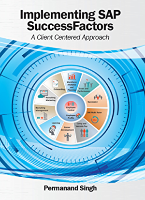 Implementing SAP SuccessFactors: A Client Centered Approach