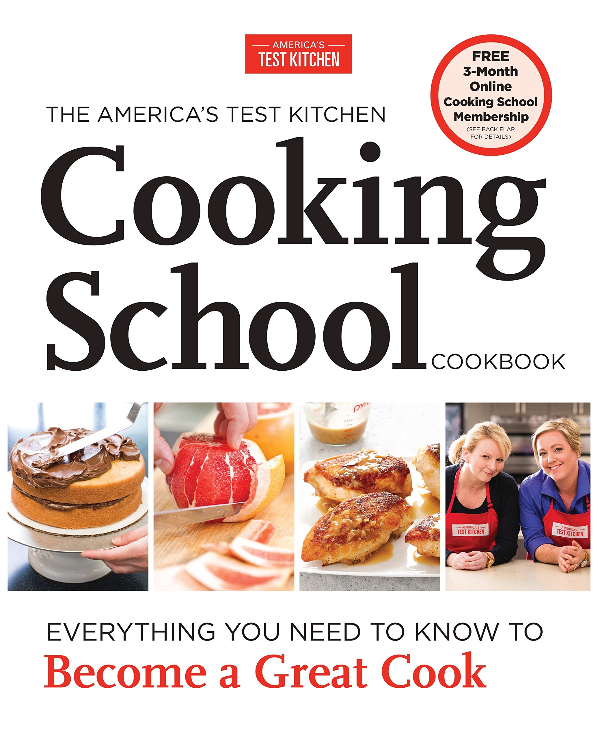 The America's Test Kitchen Cooking School Cookbook: Everything You Need to Know to Become a Great Cook Hardcover – October 15, 2013 America' s Test Kitchen 1936493527 Cookbooks Cooking.
