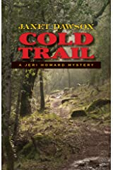 Cold Trail:A Jeri Howard Mystery Kindle Edition