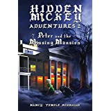 Hidden Mickey Adventures 2: Peter and the Missing Mansion