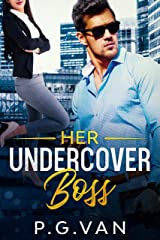 Her Undercover Boss: An Office Romance Kindle Edition