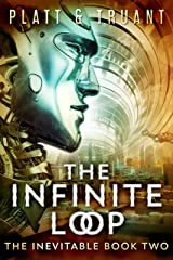 The Infinite Loop (The Inevitable Book 2) Kindle Edition