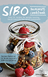 SIBO Summer eCookbook: Over 50 recipes for people treating Small Intestinal Bacterial Overgrowth (Australian Edition)