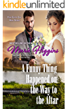 A Funny Thing Happened on the Way to the Altar (Your Every Day Hero Book 2)