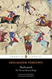 Shahnameh: The Persian Book of Kings (Penguin Classics)