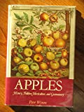 Apples: History, Folklore, Horticulture, and Gastronomy