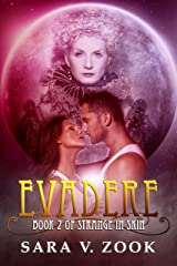 Evadere (Book Two of Strange in Skin) Kindle Edition