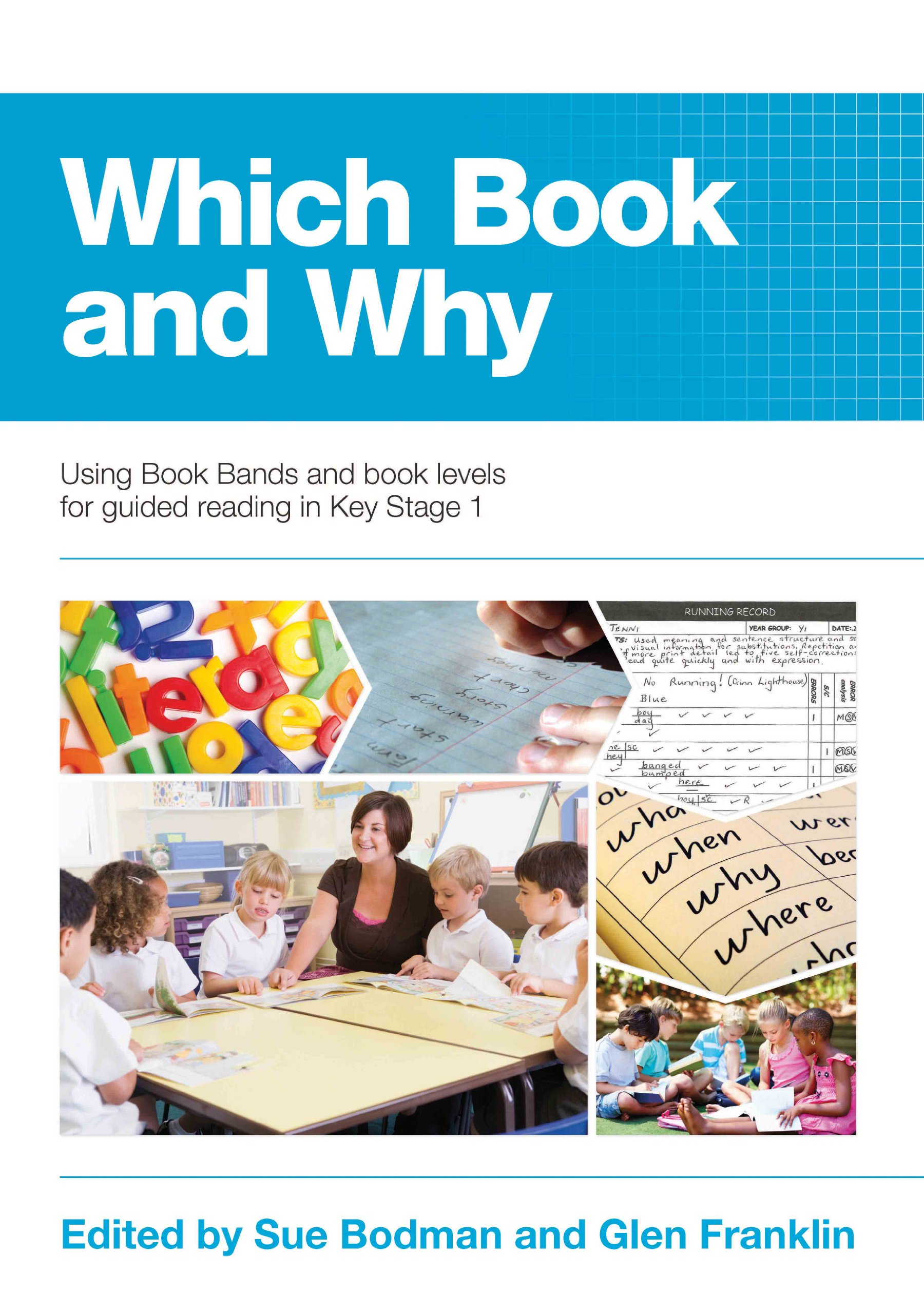 Guiding Reading: A Handbook for Teaching Guided Reading at Key Stage 2