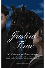 Justine Time: A Marriage of Convenience (Punctilio Succession Book 1) Kindle Edition