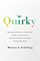 Quirky: The Remarkable Story of the Traits, Foibles, and Genius of Breakthrough Innovators Who Changed the World (English Edition)