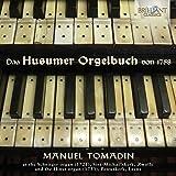 Das Husumer Orgelbuch von 1758 : Oeuvres pour orgue. Tomadin.