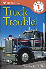 DK Readers: Truck Trouble (DK Readers Level 1) Kindle Edition
