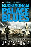 Buckingham Palace Blues (An Inspector Carlyle Novel)